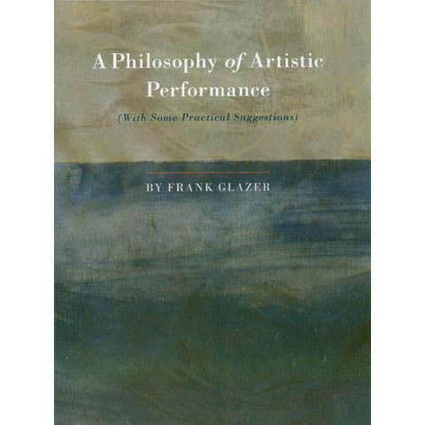 A Philosophy of Artistic Performance - Books