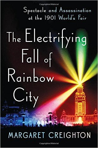 Electrifying Fall of Rainbow City - Margaret Creighton