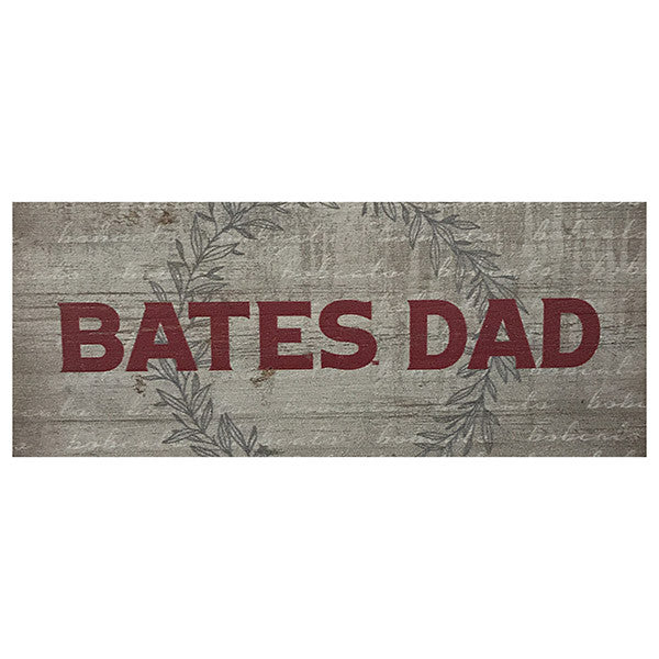 Bates College Small Wooden Sign for Dad