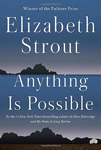 Anything is Possible - Elizabeth Strout - Alumni Author