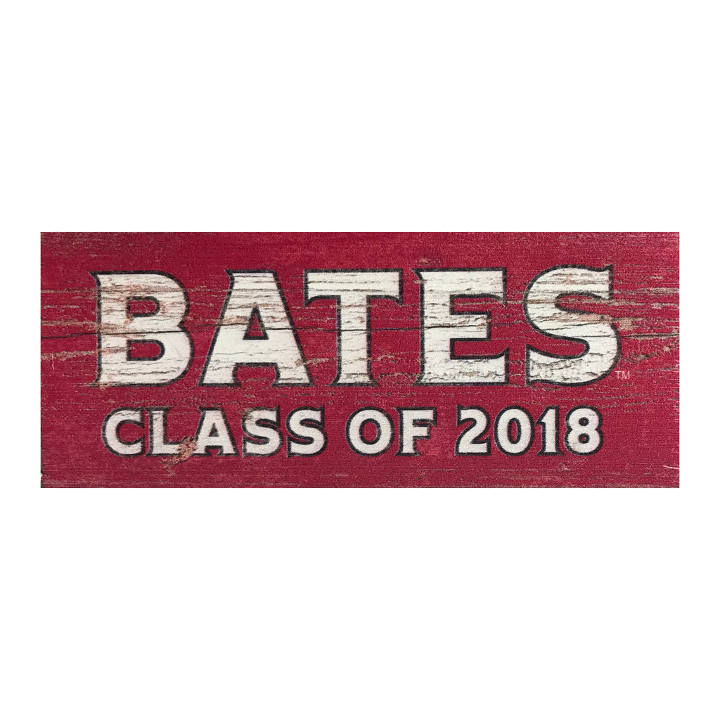 Bates Class of 2018 Small Wooden Sign
