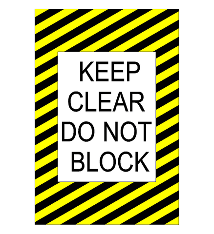 Keep Clear Do Not Block Floor Sign