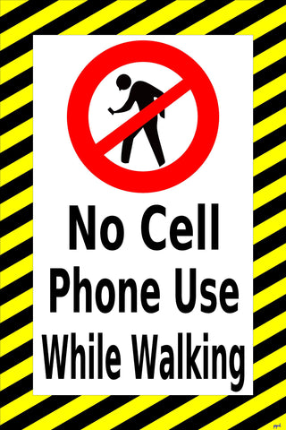 No Cell Phone Use While Walking Floor Sign
