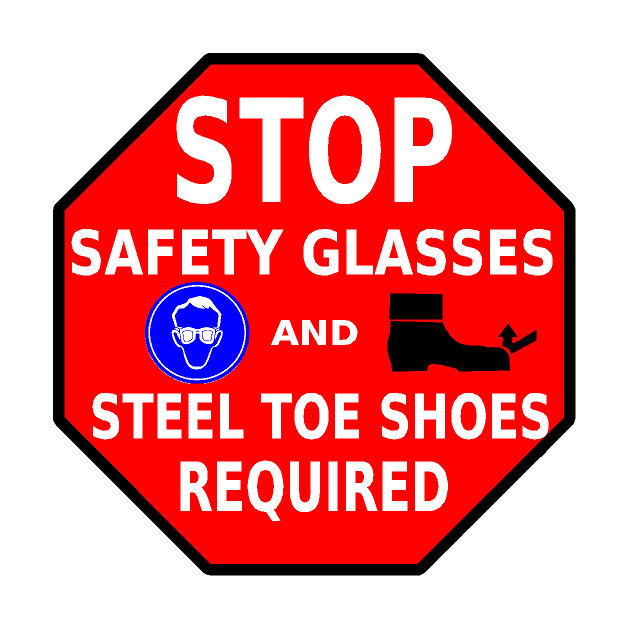 Stop Safety Glasses & Steel Toe Shoes Required Floor Sign