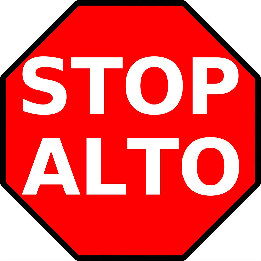 Stop/Alto Bilingual Sign