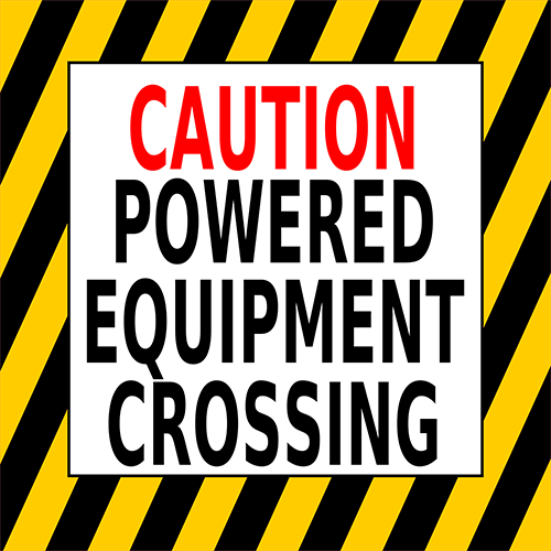 Caution Powered Equipment Crossing Floor Sign