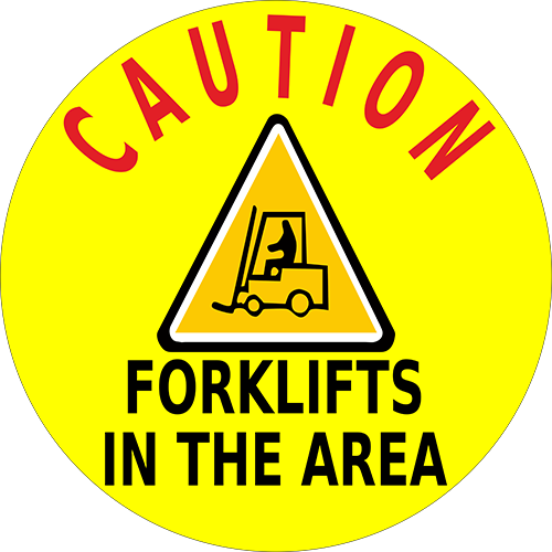 Caution Forklifts In The Area Floor Sign