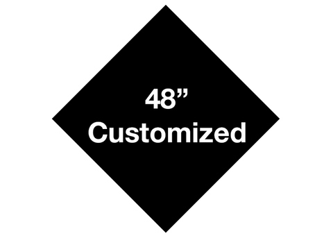 "CUSTOMIZED - 48"" Black Diamond - Set of 1"