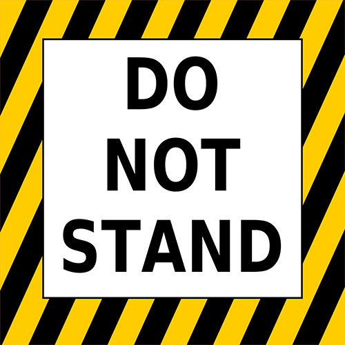 Do Not Stand Floor Sign