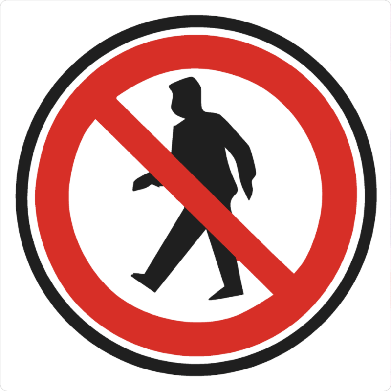 No Walking Permitted Floor Sign