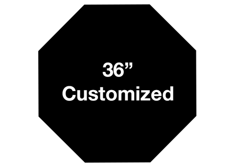 "CUSTOMIZED - 36"" Black Octagon - Set of 1"