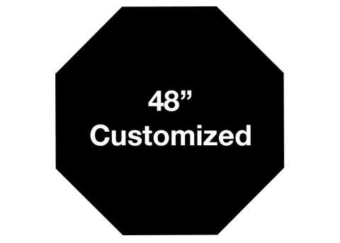 "CUSTOMIZED - 48"" Black Octagon - Set of 1"