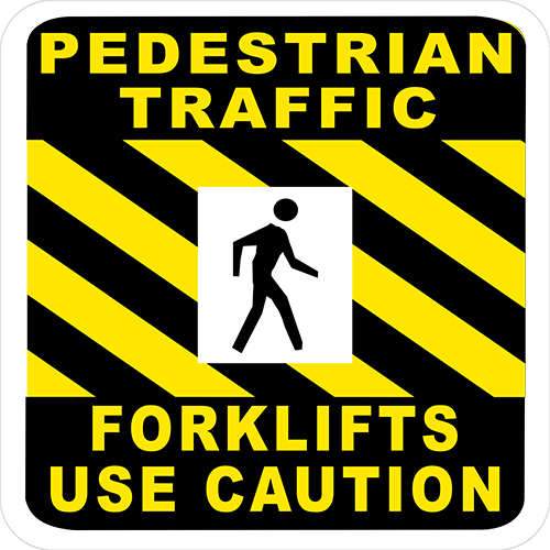 Pedestrian Traffic Forklifts Use Caution Floor Sign