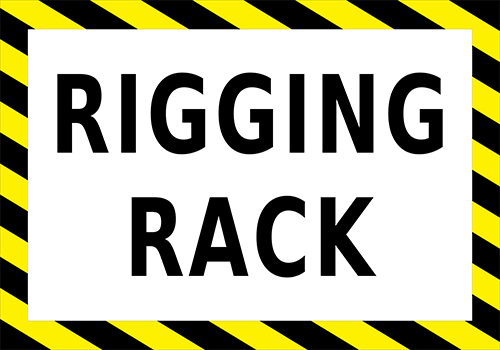 Rigging Rack Floor Sign