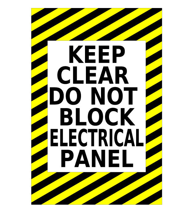 Keep Clear Do Not Block Electrical Panel Floor Sign