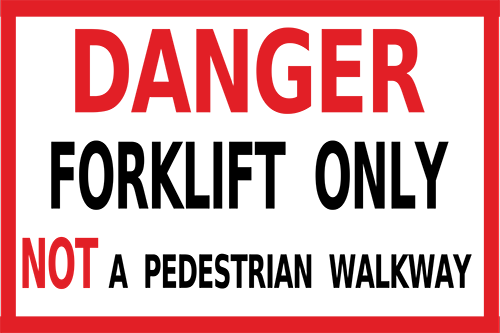 Danger Forklift Only Floor Sign
