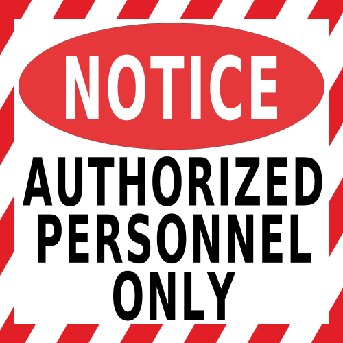 Notice Authorized Personnel Only Floor Sign Industrial