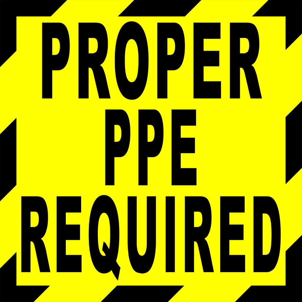 Proper PPE Required Floor Sign