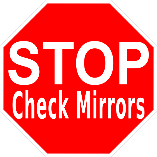 Stop Check Mirrors Floor Sign