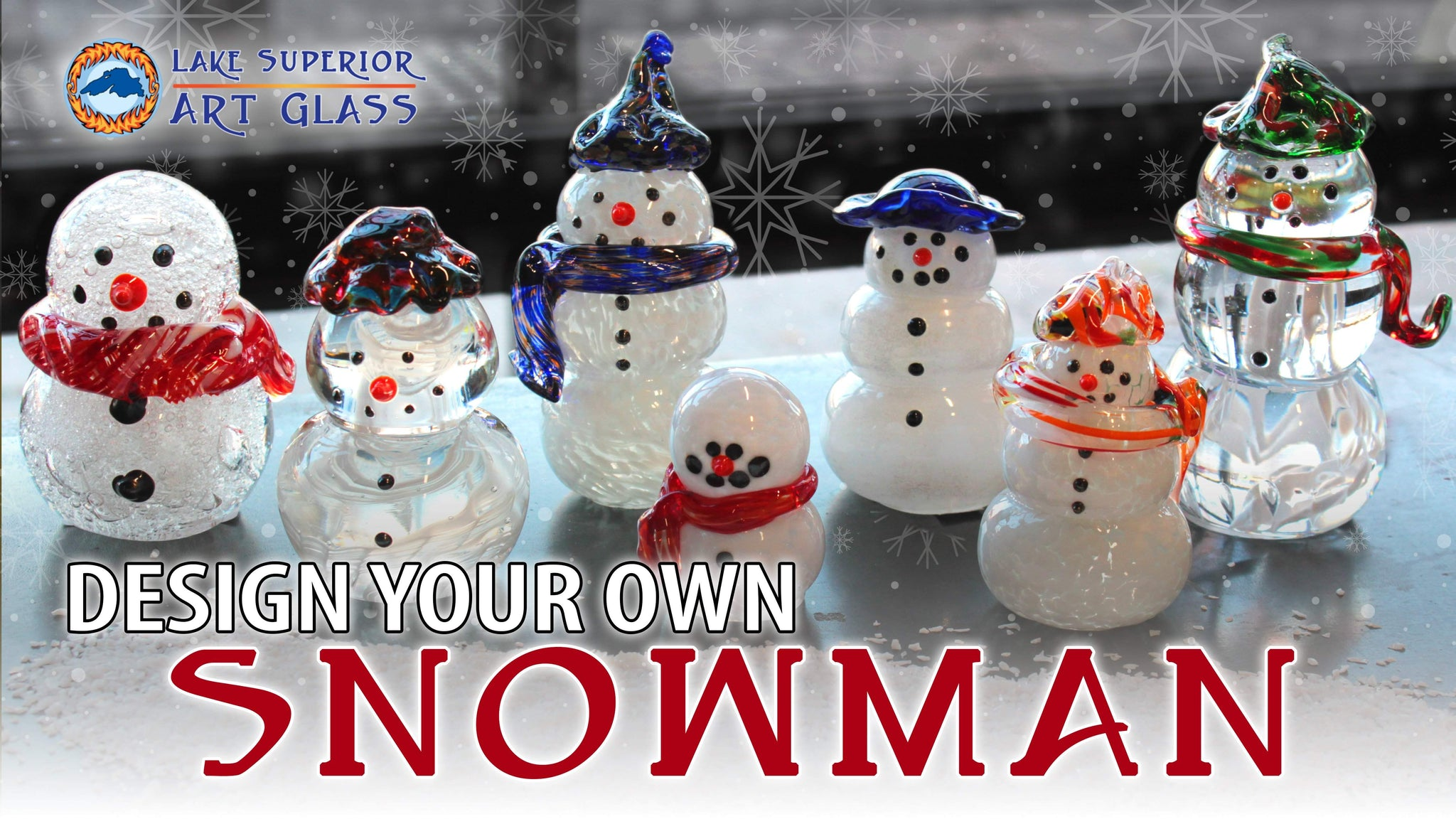 Design Your Own Snowman - Lake Superior Art Glass