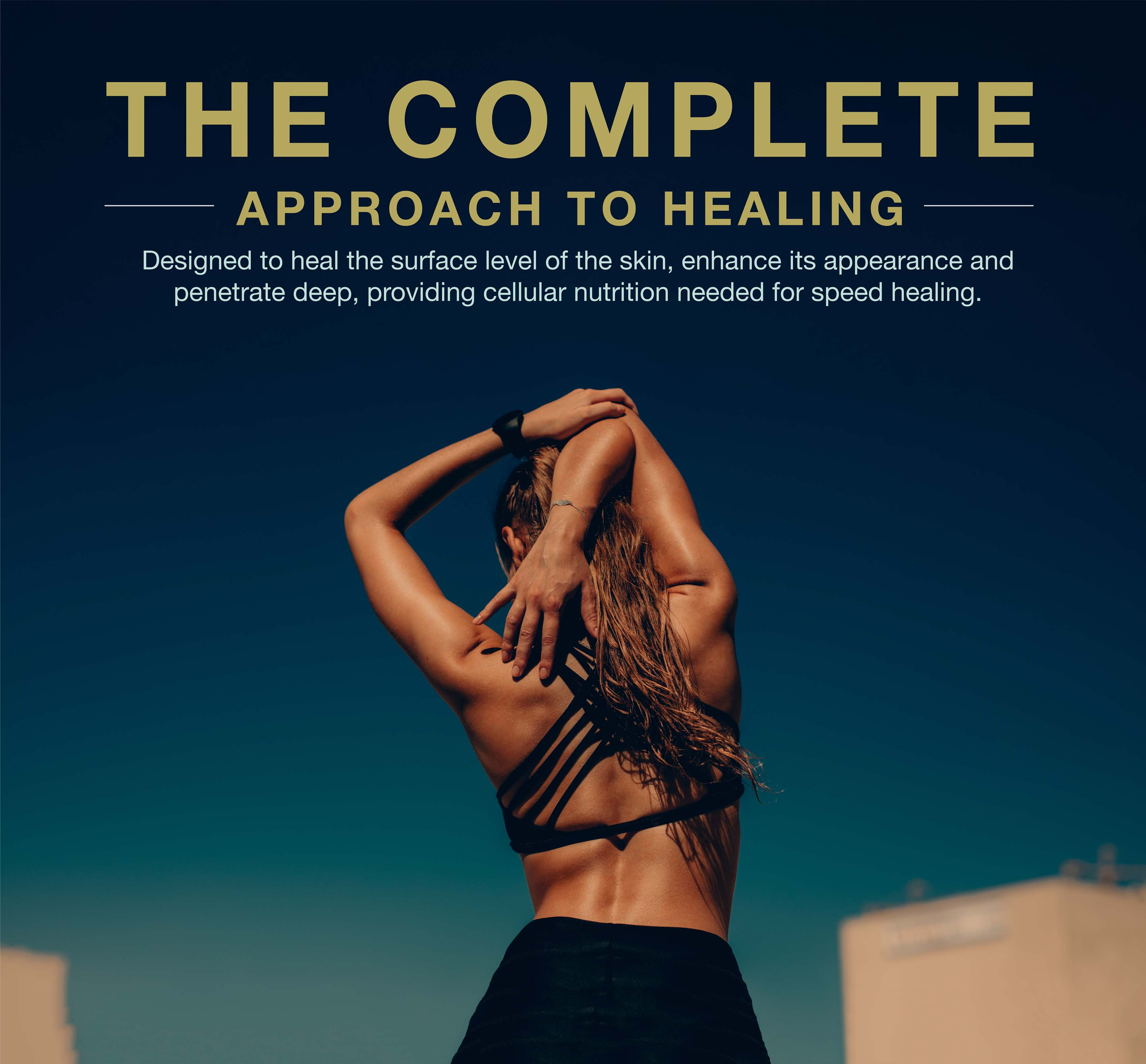 The complete approach to healing, heal-all is designed to help the deep skin and provide cellular nutrition for healing.