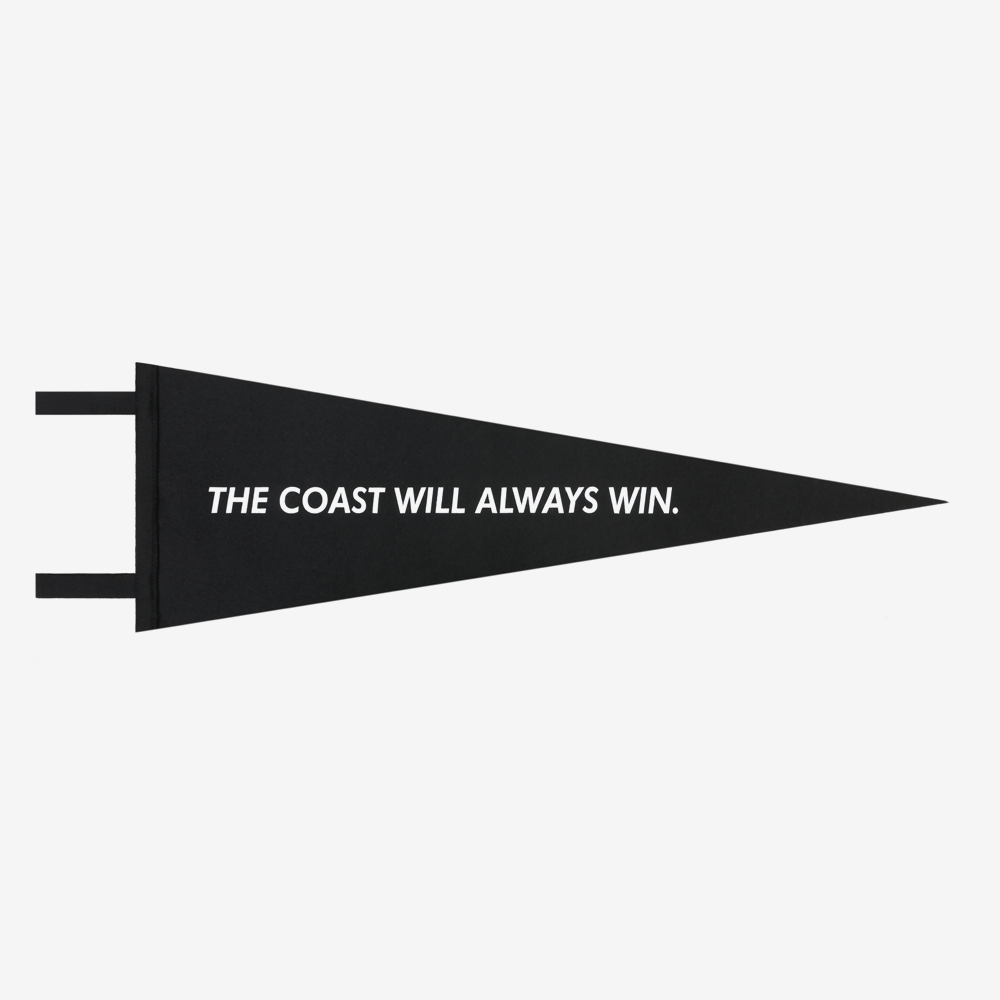 Pennant | Coast Will Always Win