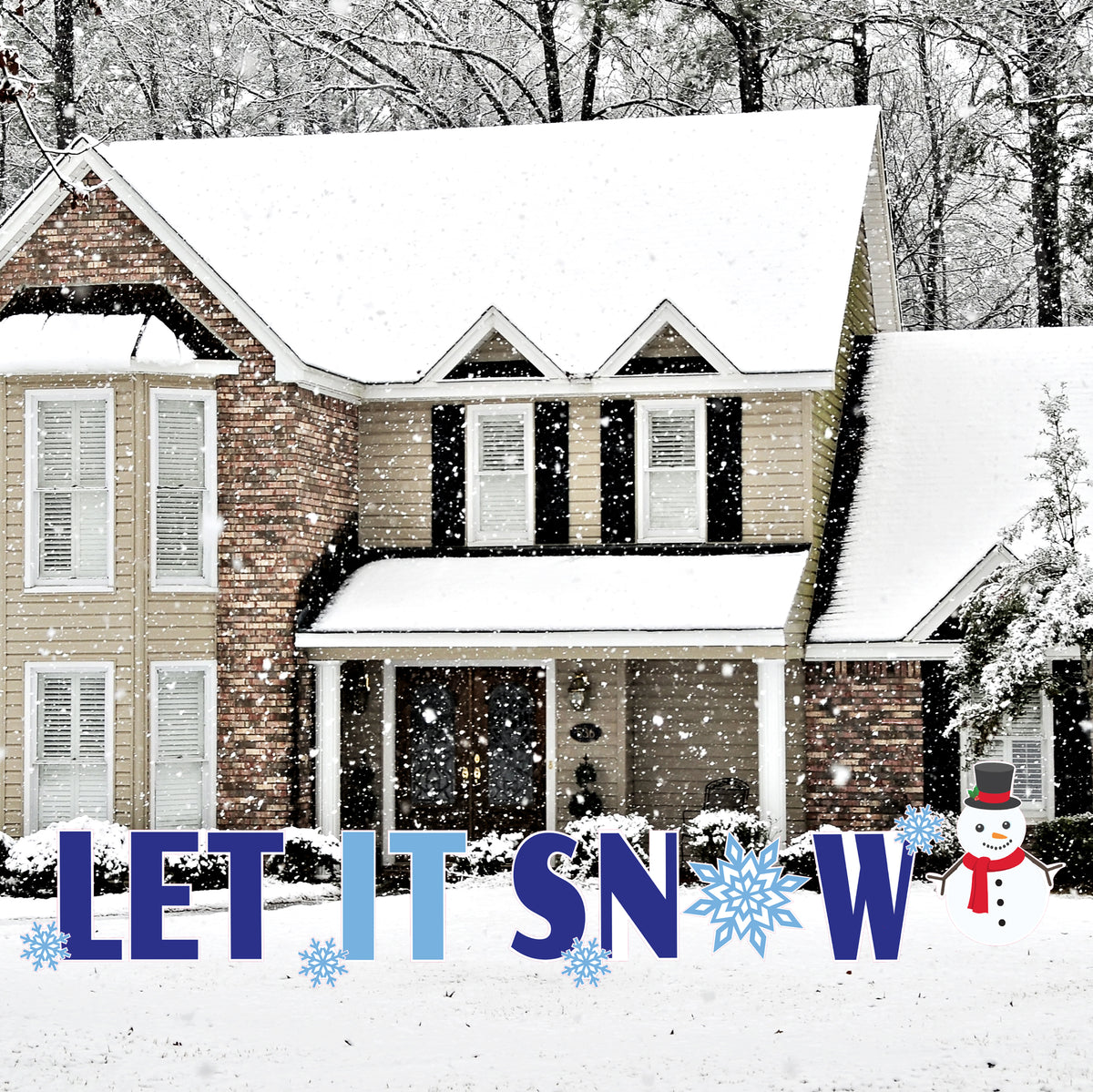 Let It Snow Yard Sign Expression
