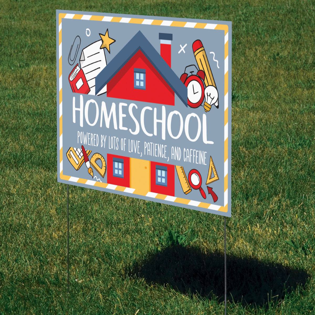 Home Sweet Homeschool Yard Sign