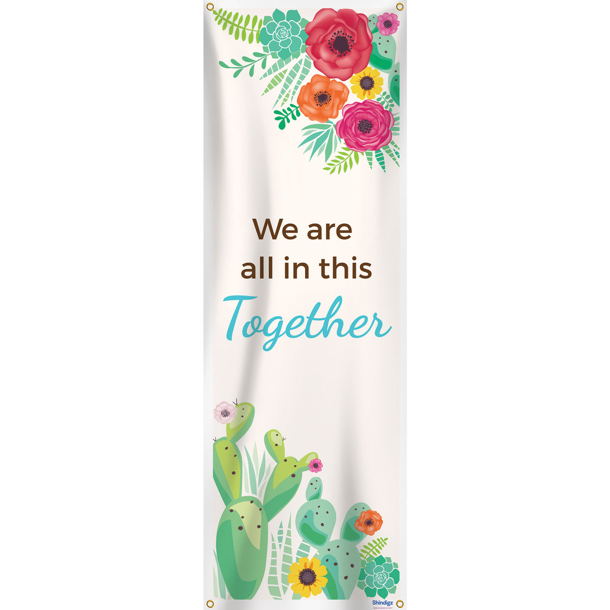 We Are All IN This Together Personalized Vertical Banner