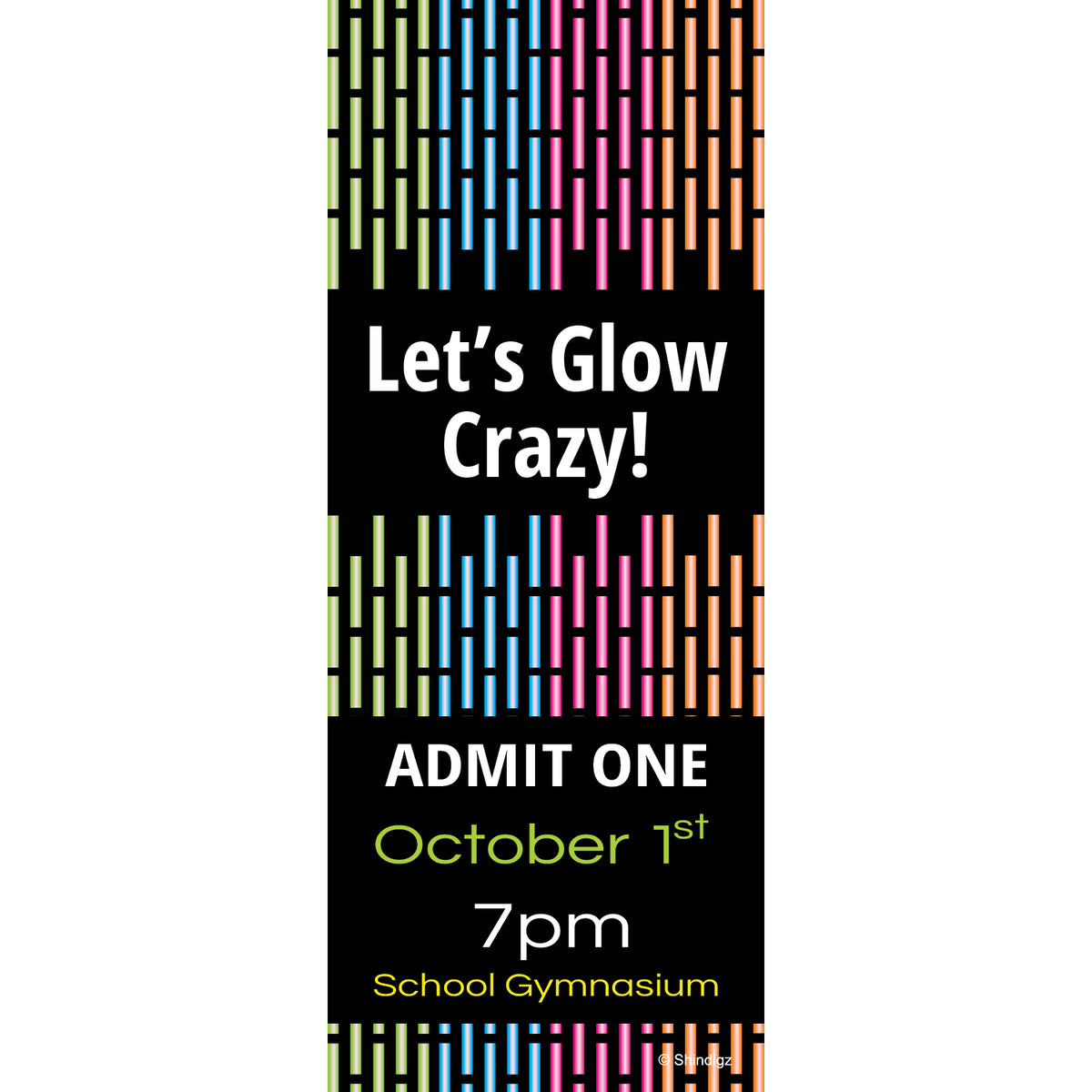 Let's Glow Crazy Personalized Tickets