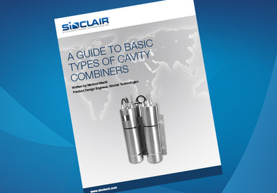 White Paper: A Guide to Basic Types of Cavity Combiners