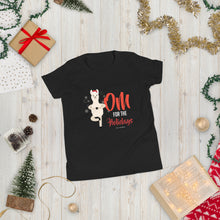 Load image into Gallery viewer, OM For The Holidays Youth Short Sleeve T-Shirt