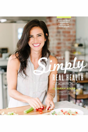 SIMPLY REAL HEALTH COOKBOOK