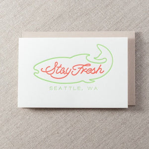STAY FRESH SEATTLE CARD