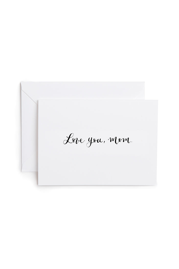 LOVE YOU, MOM Mother's day calligraphy card | pipe and row boutique'