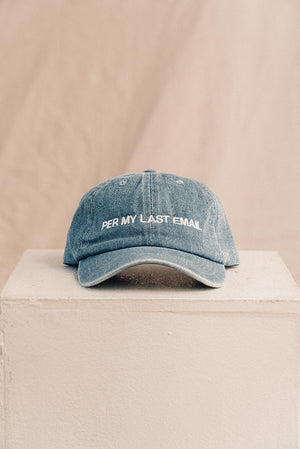 Per my last email embroidered hat denim blue | PIPE AND ROW boutique seattle