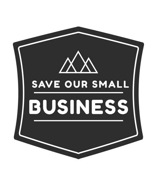 SAVE OUR SMALL BUSINESS