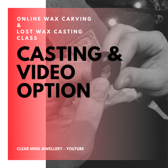 May Online Wax Carving & Lost Wax Casting Class Casting Only