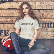 Load image into Gallery viewer, Jesus Saved Me Christian Shirt for Women & Men, Jesus T-Shirt in Assorted Colors w/ Black Lettering, Christian Clothing for Women, Christian Gifts