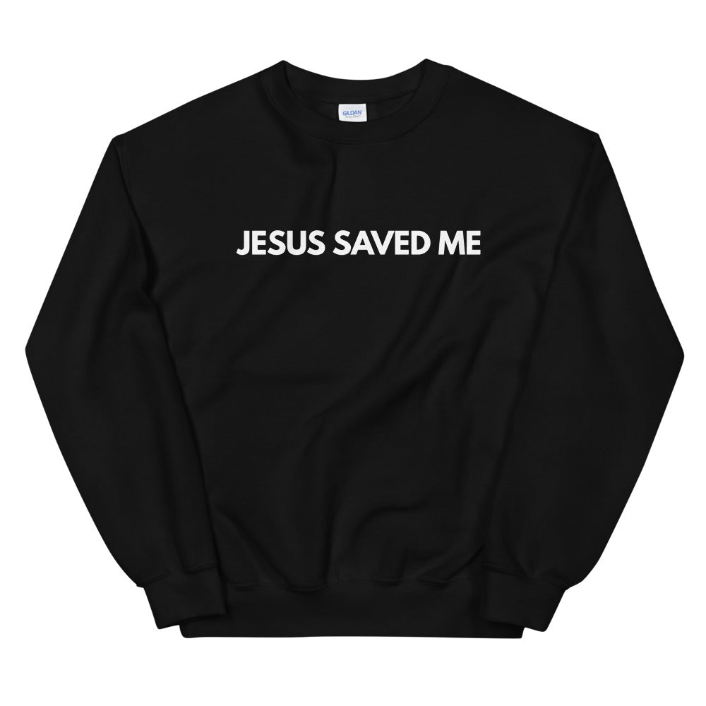Jesus Saved Me Sweatshirt for Women & Men, Jesus Sweater in Red, Black, Navy or Maroon w/ White Lettering, Christian Clothing for Women, Jesus Sweater