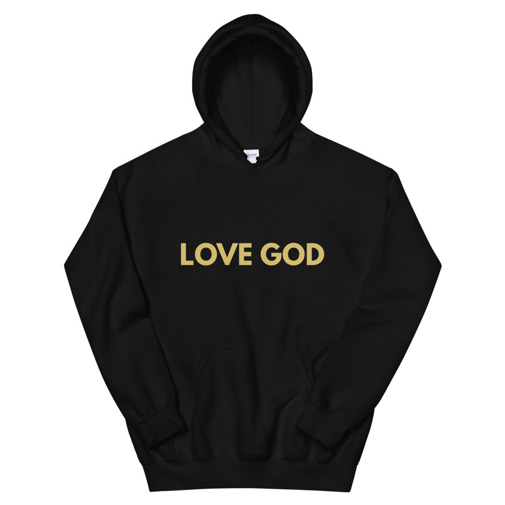 Love God Christian Hoodie in Black w/ Gold Lettering, Religious Apparel, Catholic Clothing, Christian Gifts