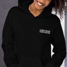 Load image into Gallery viewer, Lord Hear Our Prayer Embroidered Christian Hoodie in Assorted Colors for Men & Women, Faith Hoody, Bible Verse Hoodies, Gifts