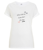 Don't Date Me If You Don't Like Dogs rolled sleeve t-shirt