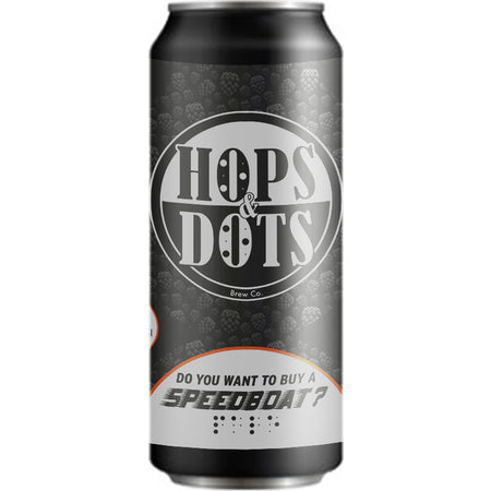 Hops and Dots -Do you want to buy a speedboat? Mini Keg Lockdown Special