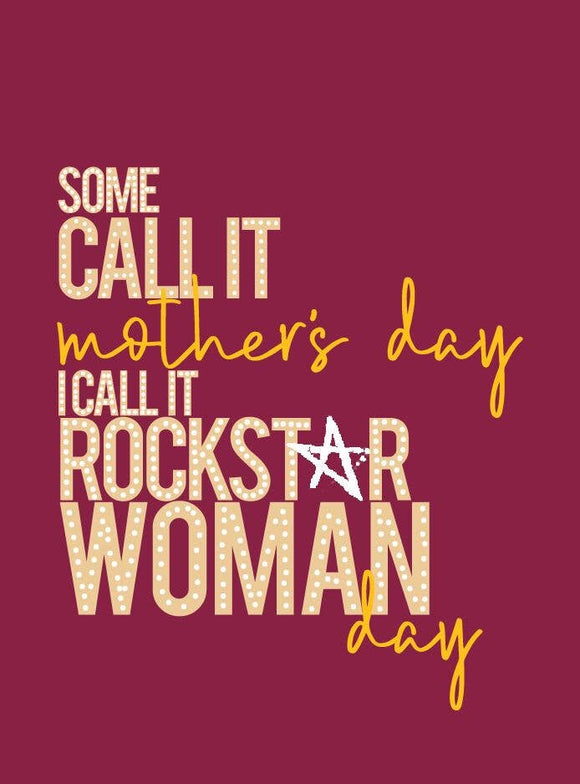 Rockstar Woman Mothers Day 4 Card