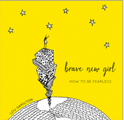 Brave New Girl Book