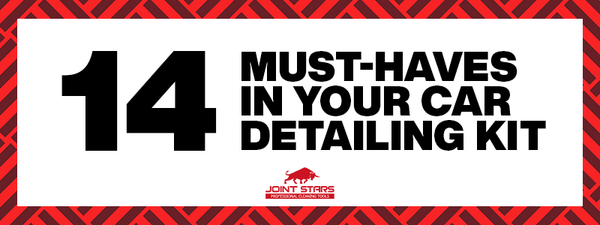 14 must-haves in your car detailing kit