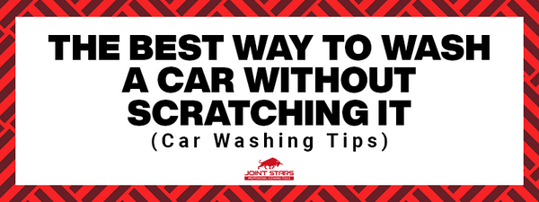 The best way to wash a car without scratching it