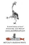 "Metcalf Art Harem Pants ""A brief history of love"""