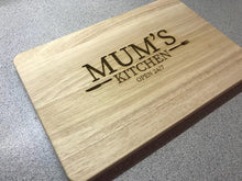 Load image into Gallery viewer, Mums kitchen engraved chopping board, cheese board, bread board.